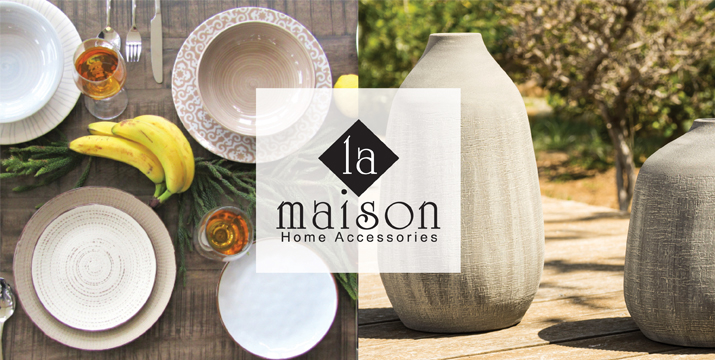 La Maison Home Accessories - whatsoncyprus.co